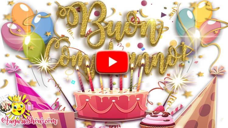 Auguri di Buon Compleanno video